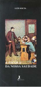 Picture of A Escola da Nossa Saudade
