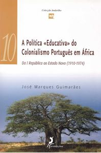 Picture of A Política Educativa do Colonialismo Português em África