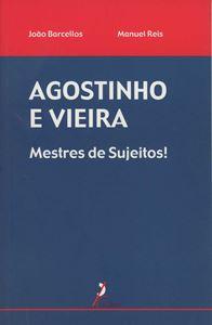 Picture of Agostinho e Vieira - Mestres de Sujeitos!