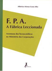Picture of F. P. A. A Fábrica Leccionada