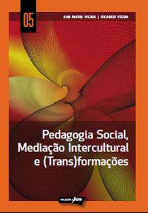 Picture of Pedagogia Social, Mediação Intercultural e (Trans)formações